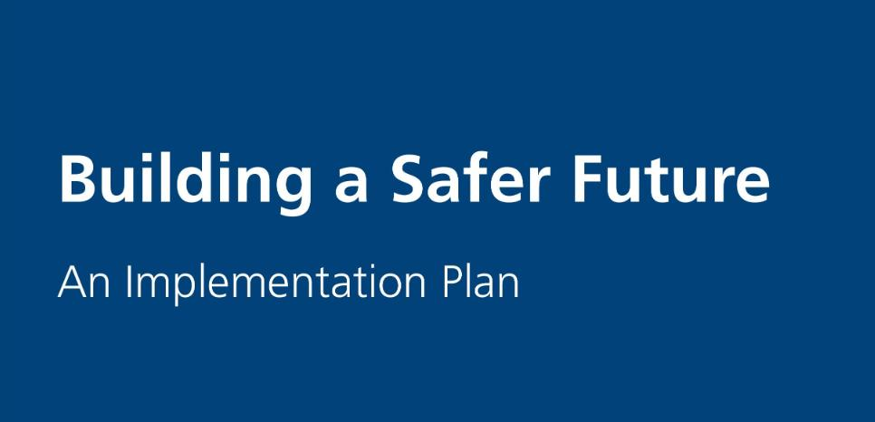Front cover of the Hackitt implementation plan — Building a Safer Future